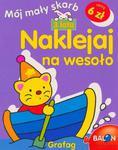 Naklejaj na wesoło 3 lata Mój mały skarb w sklepie internetowym Booknet.net.pl