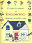100 angielskich słówek w kolorowance. Słowniczek angielsko-polski w sklepie internetowym Booknet.net.pl