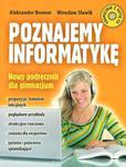 Poznajemy informatykę. Gimnazjum. Informatyka. Podręcznik (+CD) w sklepie internetowym Booknet.net.pl