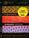 Programowanie strukturalne i obiektowe tom 1-2 w sklepie internetowym Booknet.net.pl