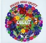 Odlot Polskie dzieci kwiaty (Płyta CD) w sklepie internetowym Booknet.net.pl