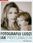 Fotografuj ludzi jak profesjonalista w sklepie internetowym Booknet.net.pl
