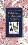 Codzienność niegdysiejszej Warszawy w sklepie internetowym Booknet.net.pl