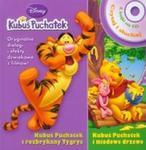 Kubuś Puchatek i rozbrykany Tygrys Kubuś Puchatek i miodowe drzewo Czytaj i słuchaj + CD w sklepie internetowym Booknet.net.pl