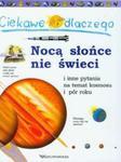 Ciekawe dlaczego nocą słońce nie świeci i inne pytania na temat kosmosu i pór roku w sklepie internetowym Booknet.net.pl
