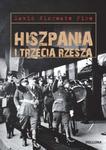 Hiszpania i Trzecia Rzesza w sklepie internetowym Booknet.net.pl