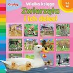 Zwierzęta i ich dzieci Wielka księga w sklepie internetowym Booknet.net.pl
