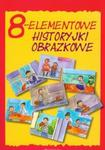 8-elementowe historyjki obrazkowe. 21 historyjek + kieszonki do układania w sklepie internetowym Booknet.net.pl
