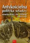 Antykościelna polityka władzy sowieckiej na Litwie w sklepie internetowym Booknet.net.pl