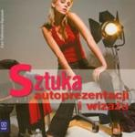 Sztuka autoprezentacji i wizażu w sklepie internetowym Booknet.net.pl