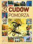 50 Cudów Pomorza w sklepie internetowym Booknet.net.pl