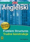 Angielski Problem Structures Trudne konstrukcje w sklepie internetowym Booknet.net.pl