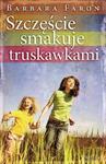 Szczęście smakuje truskawkami w sklepie internetowym Booknet.net.pl