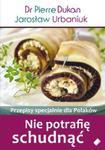 Nie potrafię schudnąć Przepisy specjalnie dla Polaków w sklepie internetowym Booknet.net.pl