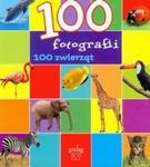 100 fotografii 100 zwierząt w sklepie internetowym Booknet.net.pl
