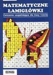 Matematyczne łamigłówki. Klasa 3, szkoła podstawowa. Ćwiczenia uzupełniające w sklepie internetowym Booknet.net.pl