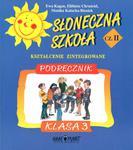 Słoneczna szkoła. Klasa 3, szkoła podstawowa, część 2. Podręcznik w sklepie internetowym Booknet.net.pl