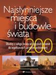 Najsłynniejsze miejsca i budowle świata w sklepie internetowym Booknet.net.pl