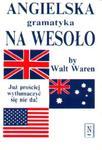 Angielska gramatyka na wesoło w sklepie internetowym Booknet.net.pl