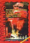 Apokalipsa. Ostatnie wydarzenia na ziemi w proroctwach Pisma Świętego w sklepie internetowym Booknet.net.pl