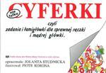 Nie tylko Cyferki czyli zadania i łamigłówki dla sprawnej rączki i mądrej główki w sklepie internetowym Booknet.net.pl