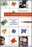 Dla dobra dziecka w sklepie internetowym Booknet.net.pl