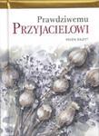 Prawdziwemu przyjacielowi w sklepie internetowym Booknet.net.pl