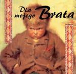 Dla mojego Brata w sklepie internetowym Booknet.net.pl