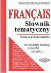 Francais. Słownik tematyczny. Wersja kieszonkowa w sklepie internetowym Booknet.net.pl
