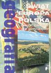 Geografia. Świat, Europa, Polska. Gimnazjum. Moduł 4. Zeszyt ćwiczeń. w sklepie internetowym Booknet.net.pl