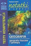 Geografia fizyczna z geologią - testy kompetencji w sklepie internetowym Booknet.net.pl
