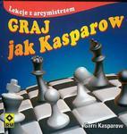 Graj jak Kasparow w sklepie internetowym Booknet.net.pl