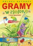 Gramy w zielone i inne opowieści w sklepie internetowym Booknet.net.pl