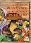 Grzyby i warzywa w kuchni polskiej w sklepie internetowym Booknet.net.pl