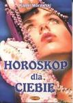 Horoskop dla ciebie w sklepie internetowym Booknet.net.pl