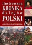 Ilustrowana kronika dziejów Polski w sklepie internetowym Booknet.net.pl