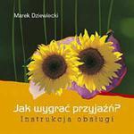 Jak wygrać przyjaźń? Instrukcja obsługi w sklepie internetowym Booknet.net.pl