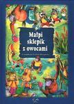 Małpi sklepik z owocami i inne bajki w sklepie internetowym Booknet.net.pl