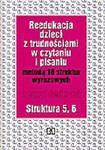Metoda 18 struktur wyrazowych w pracy z dziećmi z trudnościami... Struktura 5, 6 . Zeszyt ćwiczeń w sklepie internetowym Booknet.net.pl