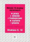 Metoda 18 struktur wyrazowych. Zeszyt ćwiczeń 9,10 w sklepie internetowym Booknet.net.pl