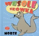 Morze. Wesołe słówka w sklepie internetowym Booknet.net.pl