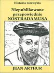 Nieopublikowane przepowiednie Nostradamusa w sklepie internetowym Booknet.net.pl