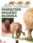 Pamiętnik małego słonika w sklepie internetowym Booknet.net.pl