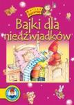 Bajki dla niedźwiadków. Polscy autorzy w sklepie internetowym Booknet.net.pl