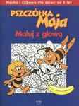 Pszczółka Maja. Maluj z głową. Nauka i zabawa dla dzieci od 3 lat w sklepie internetowym Booknet.net.pl