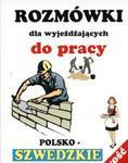 Rozmówki dla wyjeżdżających do pracy polsko-szwedzkie w sklepie internetowym Booknet.net.pl