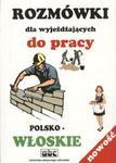 Rozmówki dla wyjeżdzających do pracy polsko-włoskie w sklepie internetowym Booknet.net.pl