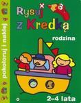 Rysuj z kredką - Rodzina w sklepie internetowym Booknet.net.pl