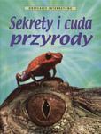 Sekrety i cuda przyrody w sklepie internetowym Booknet.net.pl