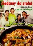 Siadamy do stołu! - Rodzinne obiady - pyszne i niedrogie w sklepie internetowym Booknet.net.pl